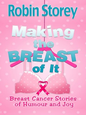cover image of Making The Breast Of It