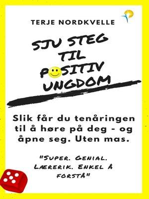 cover image of Sju Steg Til Positiv Ungdom