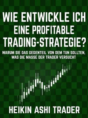 cover image of Wie entwickle ich eine profitable Trading-Strategie?