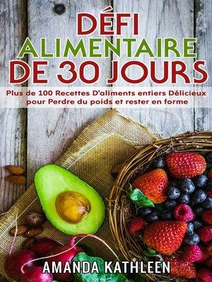 cover image of Défi Alimentaire de 30 Jours