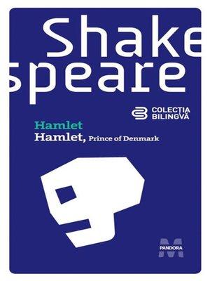 cover image of Hamlet (Prince of Denmark) (Ediție bilingvă)