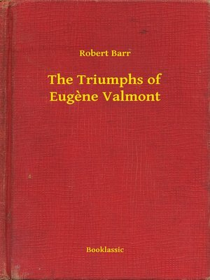 cover image of The Triumphs of Eugène Valmont
