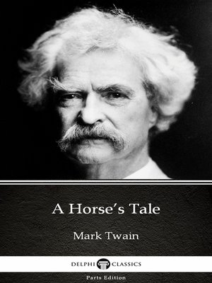 cover image of A Horse's Tale by Mark Twain