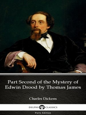 cover image of Part Second of the Mystery of Edwin Drood by Thomas James