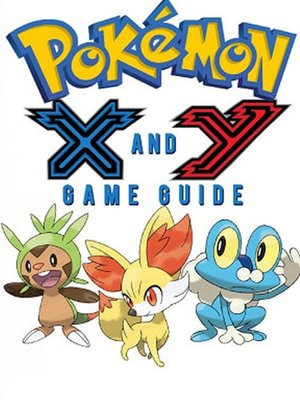 cover image of Pokémon X Walkthrough and Pokémon Y Walkthrough Ultımate Game Guides
