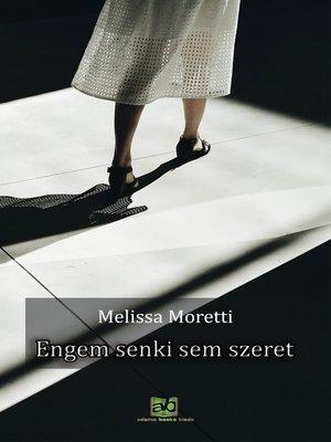 cover image of Engem senki sem szeret