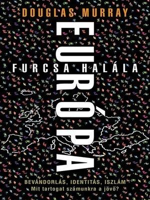 cover image of Európa furcsa halála