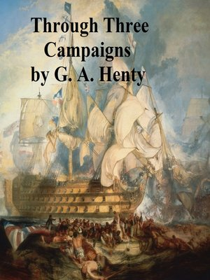 cover image of Through Three Campaigns