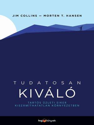 cover image of Tudatosan kiváló