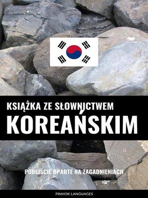 cover image of Książka ze słownictwem koreańskim