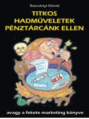 cover image of Titkos hadműveletek pénztárcánk ellen