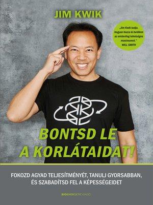cover image of Bontsd le a korlátaidat!
