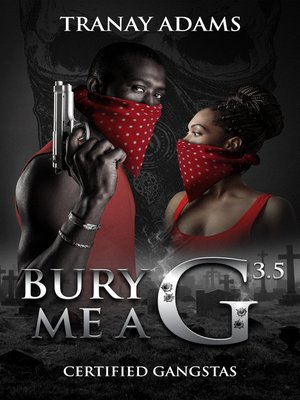 cover image of Bury Me a G 3.5