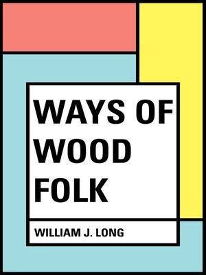 cover image of Ways of Wood Folk