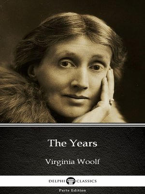 cover image of The Years by Virginia Woolf