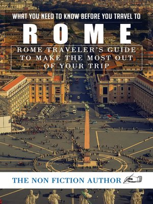 cover image of What You Need to Know Before You Travel to Rome