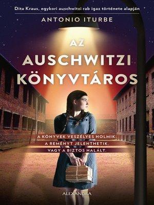 cover image of Az auschwitzi könyvtáros