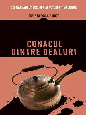 cover image of Conacul dintre dealuri
