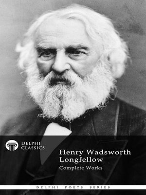 cover image of Delphi Complete Works of Henry Wadsworth Longfellow