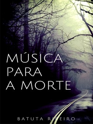 cover image of Música para a morte