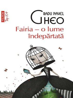 cover image of Fairia – o lume îndepărtată