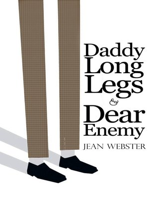 cover image of Daddy Long-Legs and Dear Enemy: Illustrated