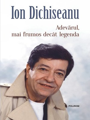 cover image of Adevărul, mai frumos decât legenda
