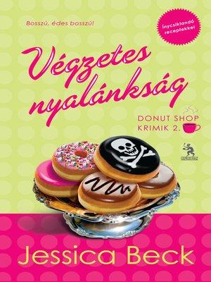 cover image of Végzetes nyalánkság