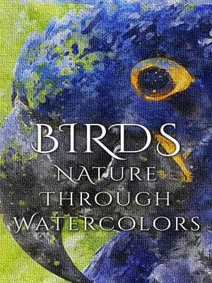 cover image of Birds - Nature through Watercolors