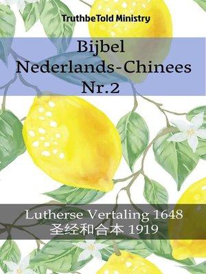 cover image of Bijbel Nederlands-Chinees Nr.2