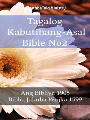 cover image of Tagalog Kabutihang-Asal Bible No2
