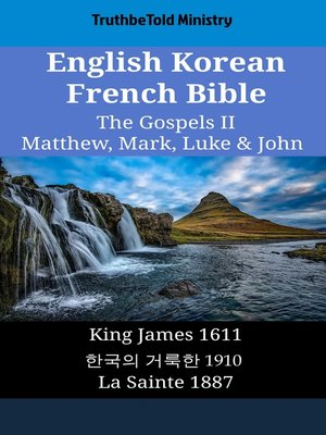 cover image of English Korean French Bible--The Gospels II--Matthew, Mark, Luke & John
