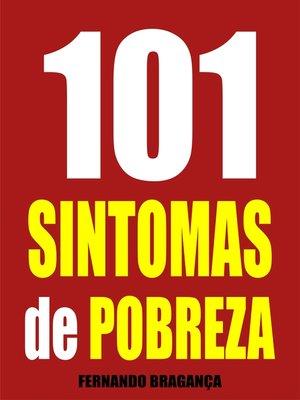 cover image of 101 Sintomas de pobreza