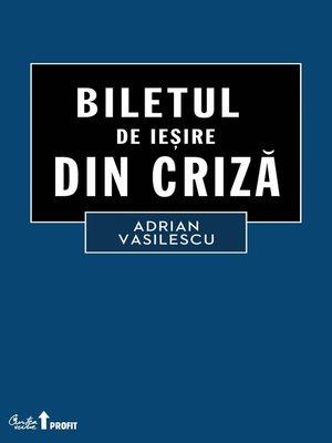 cover image of Biletul de iesire din criza