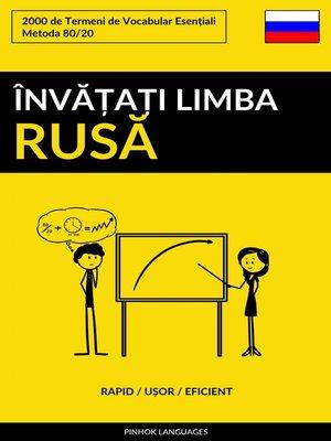 cover image of Învățați Limba Rusă--Rapid / Ușor / Eficient