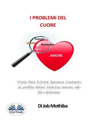 cover image of I Problemi Del Cuore