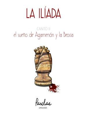 cover image of Canto II. El sueño de Agamenón y la Beocia
