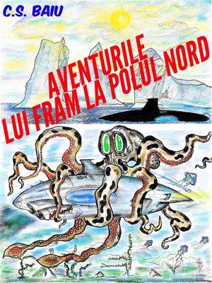 cover image of Aventurile lui Fram la Polul Nord