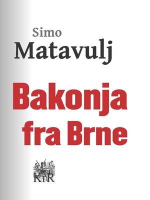 cover image of Bakonja Fra-Brne