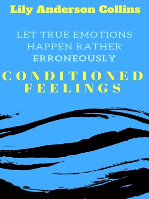 cover image of Let True Emotions Happen Rather Erroneously