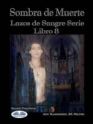 cover image of Sombra De Muerte