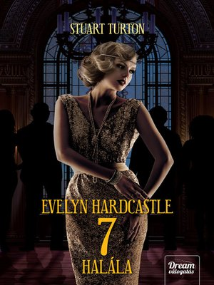 cover image of Evelyn Hardcastle 7 halála