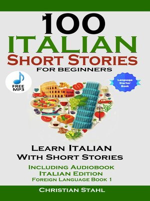 cover image of 100 Italian Short Stories For Beginners