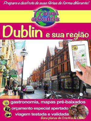 cover image of Travel eGuide: Dublin e sua região