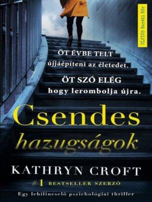 cover image of Csendes hazugságok