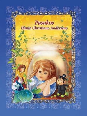 cover image of Pasakos Hanso Christiano Anderseno