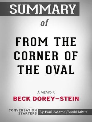 cover image of Summary of From the Corner of the Oval: A Memoir