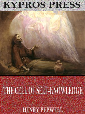 cover image of The Cell of Self-Knowledge: Seven Early English Mystical Treatises