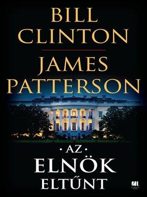cover image of Az elnök eltűnt