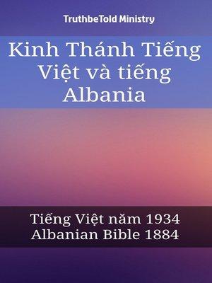 cover image of Kinh Thánh Tiếng Việt và tiếng Albania